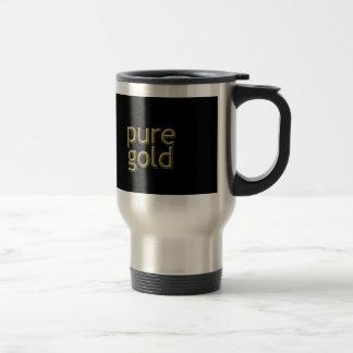 """Pure Gold"" Saying Travel Mug"