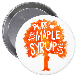 Pure Hand Crafted Maple Tree Syrup Fan Button