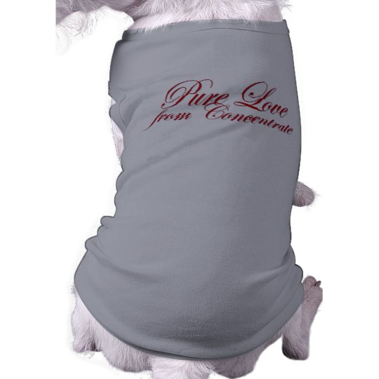 Pure Love from Concentrate (Dawg) T-Shirt