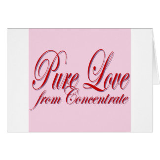 PURE LOVE from Conentrate-PINK Card