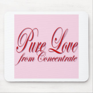 PURE LOVE from Conentrate-PINK Mouse Pad