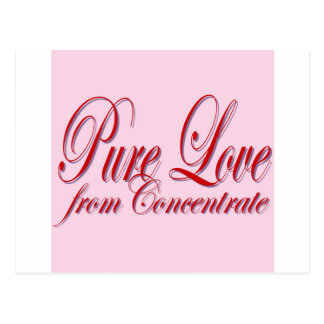 PURE LOVE from Conentrate-PINK Postcard