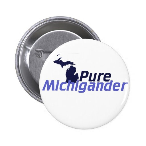 Pure Michigander Pinback Buttons