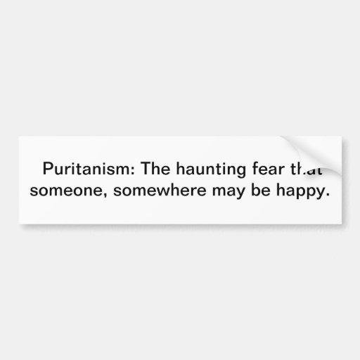 Puritanism Bumper Sticker