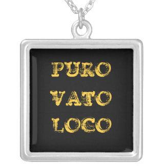 PURO VATO LOCO COLLARES DE PLATA