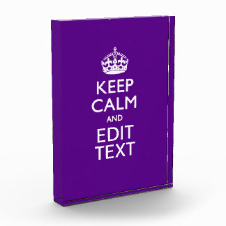 Purple Accent Keep Calm And Your Text Easily Acrylic Award