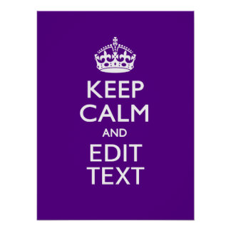 Purple Accent Keep Calm And Your Text Easily Poster
