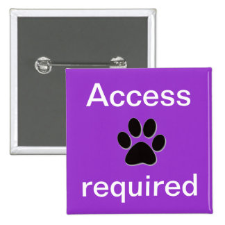 Purple access required pawprint pinback button