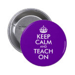 Purple and White Keep Calm and Teach On 2 Inch Round Button