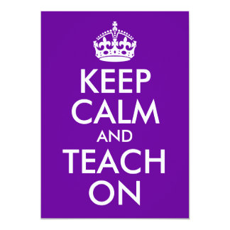 Purple and White Keep Calm and Teach On 5x7 Paper Invitation Card