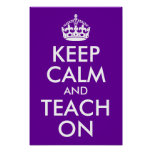 Purple and White Keep Calm and Teach On Poster