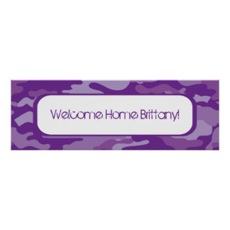 Purple Camouflage Welcome Home Banner Poster