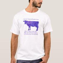 Purple Cow Regrets T-Shirt
