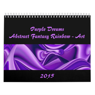 Purple Dreams , Abstract Fantasy Rainbow-Art Calendar