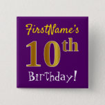 [ Thumbnail: Purple, Faux Gold 10th Birthday, With Custom Name Button ]