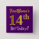 [ Thumbnail: Purple, Faux Gold 14th Birthday, With Custom Name Button ]
