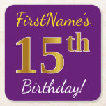 [ Thumbnail: Purple, Faux Gold 15th Birthday + Custom Name Paper Coaster ]