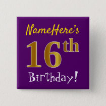 Purple, Faux Gold 16th Birthday, With Custom Name Pinback Button