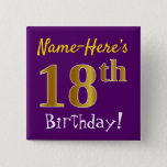[ Thumbnail: Purple, Faux Gold 18th Birthday, With Custom Name Button ]
