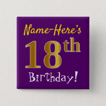Purple, Faux Gold 18th Birthday, With Custom Name Pinback Button