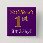 [ Thumbnail: Purple, Faux Gold 1st Birthday, With Custom Name Button ]