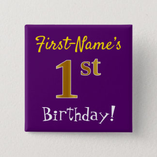 Purple, Faux Gold 1st Birthday, With Custom Name Pinback Button