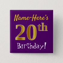 Purple, Faux Gold 20th Birthday, With Custom Name Pinback Button