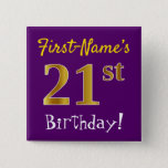 [ Thumbnail: Purple, Faux Gold 21st Birthday, With Custom Name Button ]