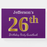 [ Thumbnail: Purple, Faux Gold 26th Birthday Party; Custom Name Guest Book ]