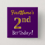 [ Thumbnail: Purple, Faux Gold 2nd Birthday, With Custom Name Button ]