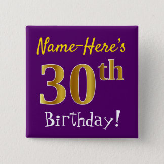 Purple, Faux Gold 30th Birthday, With Custom Name Pinback Button