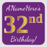 [ Thumbnail: Purple, Faux Gold 32nd Birthday + Custom Name Sticker ]