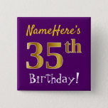 [ Thumbnail: Purple, Faux Gold 35th Birthday, With Custom Name Button ]