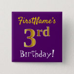 [ Thumbnail: Purple, Faux Gold 3rd Birthday, With Custom Name Button ]