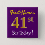 [ Thumbnail: Purple, Faux Gold 41st Birthday, With Custom Name Button ]