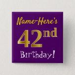 [ Thumbnail: Purple, Faux Gold 42nd Birthday, With Custom Name Button ]