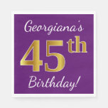 [ Thumbnail: Purple, Faux Gold 45th Birthday + Custom Name Napkin ]