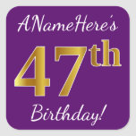 [ Thumbnail: Purple, Faux Gold 47th Birthday + Custom Name Sticker ]