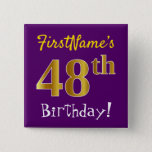 [ Thumbnail: Purple, Faux Gold 48th Birthday, With Custom Name Button ]
