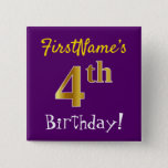 [ Thumbnail: Purple, Faux Gold 4th Birthday, With Custom Name Button ]