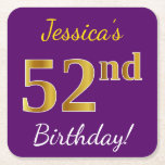 [ Thumbnail: Purple, Faux Gold 52nd Birthday + Custom Name Paper Coaster ]