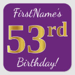 [ Thumbnail: Purple, Faux Gold 53rd Birthday + Custom Name Sticker ]