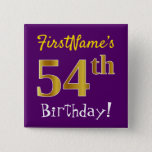 [ Thumbnail: Purple, Faux Gold 54th Birthday, With Custom Name Button ]