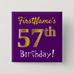 [ Thumbnail: Purple, Faux Gold 57th Birthday, With Custom Name Button ]