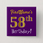 [ Thumbnail: Purple, Faux Gold 58th Birthday, With Custom Name Button ]