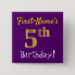 [ Thumbnail: Purple, Faux Gold 5th Birthday, With Custom Name Button ]