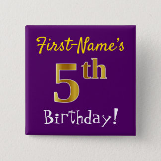 Purple, Faux Gold 5th Birthday, With Custom Name Pinback Button