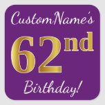 [ Thumbnail: Purple, Faux Gold 62nd Birthday + Custom Name Sticker ]