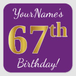 [ Thumbnail: Purple, Faux Gold 67th Birthday + Custom Name Sticker ]