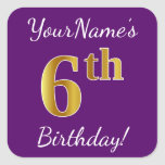 [ Thumbnail: Purple, Faux Gold 6th Birthday + Custom Name Sticker ]
